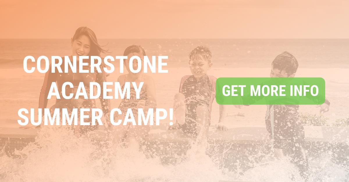 Cornerstone Academy Summer Camp!