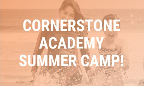 Cornerstone Summer Camp 2019